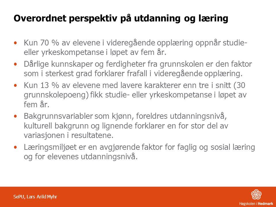Overordnet perspektiv på utdanning og læring