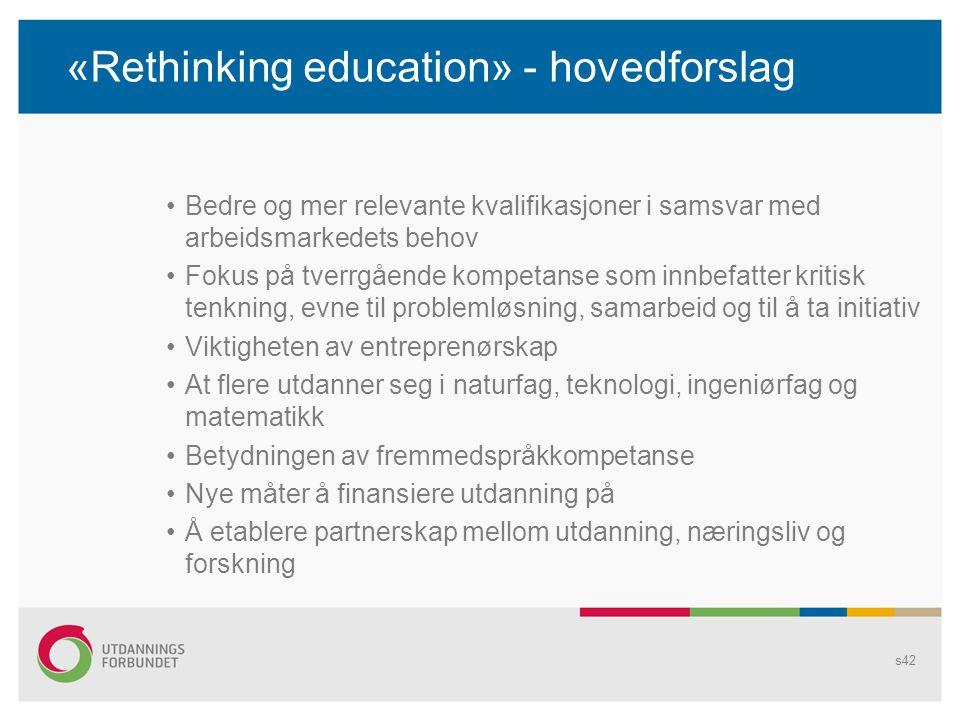 «Rethinking education» - hovedforslag