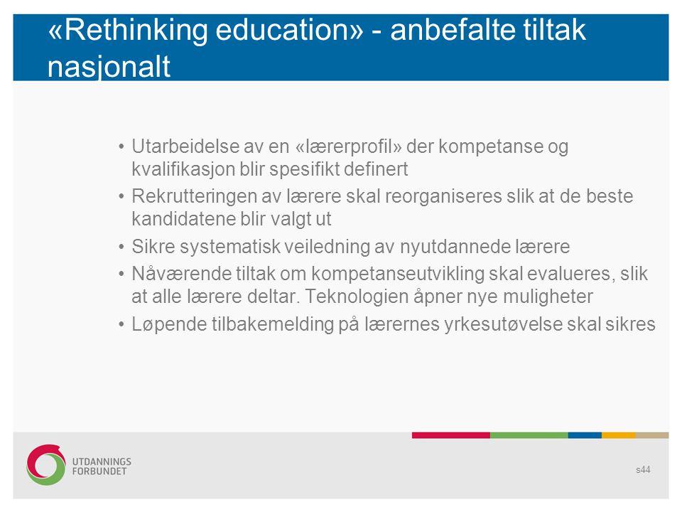 «Rethinking education» - anbefalte tiltak nasjonalt