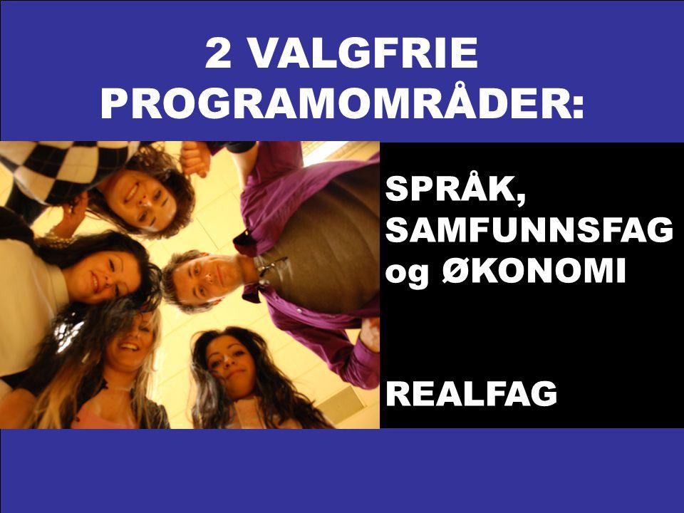2 VALGFRIE PROGRAMOMRÅDER: