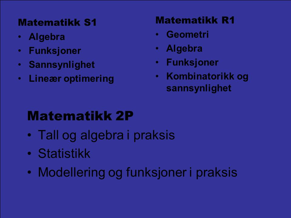 Tall og algebra i praksis Statistikk