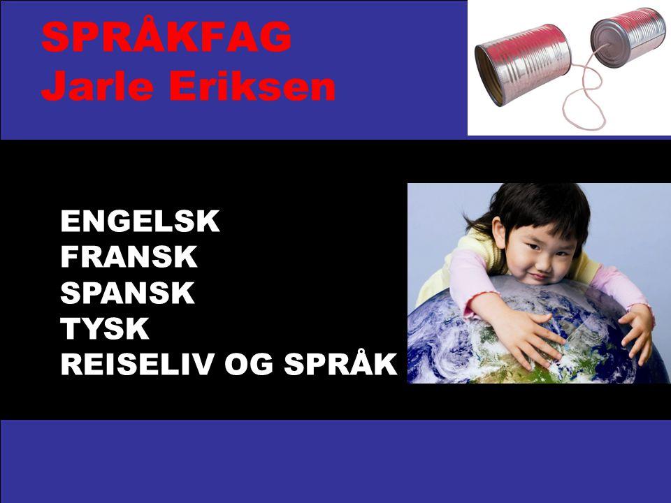 SPRÅKFAG Jarle Eriksen