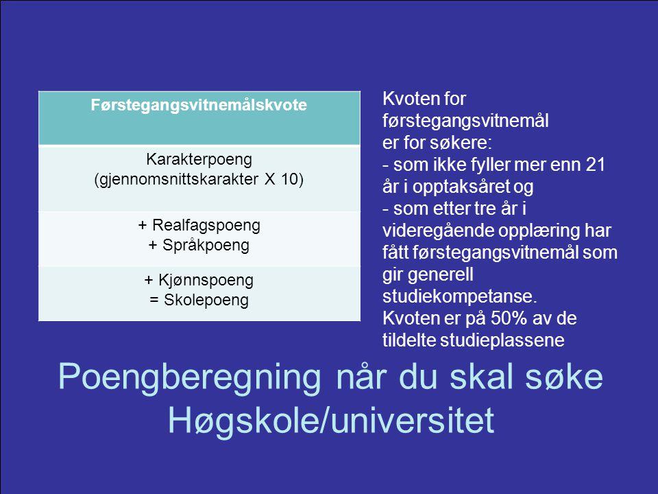 Poengberegning når du skal søke Høgskole/universitet