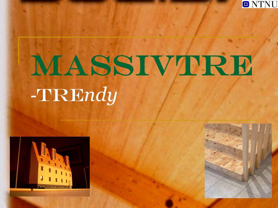 Massivtre -TREndy