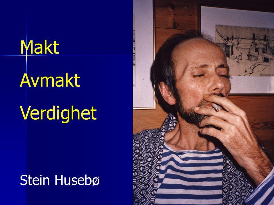 Makt Avmakt Verdighet Stein Husebø