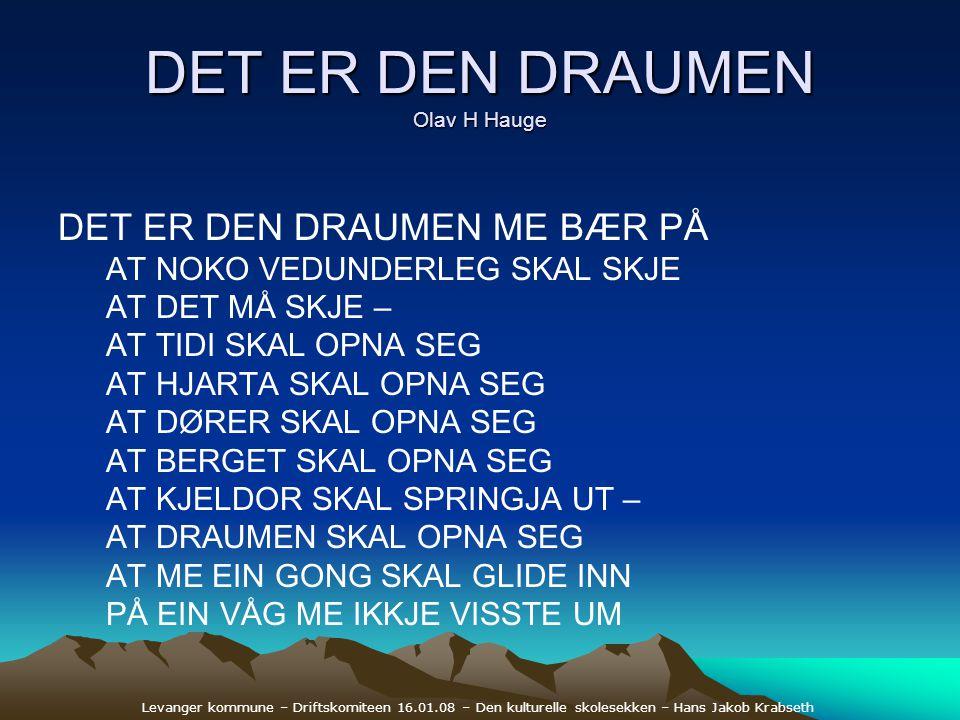 DET ER DEN DRAUMEN Olav H Hauge
