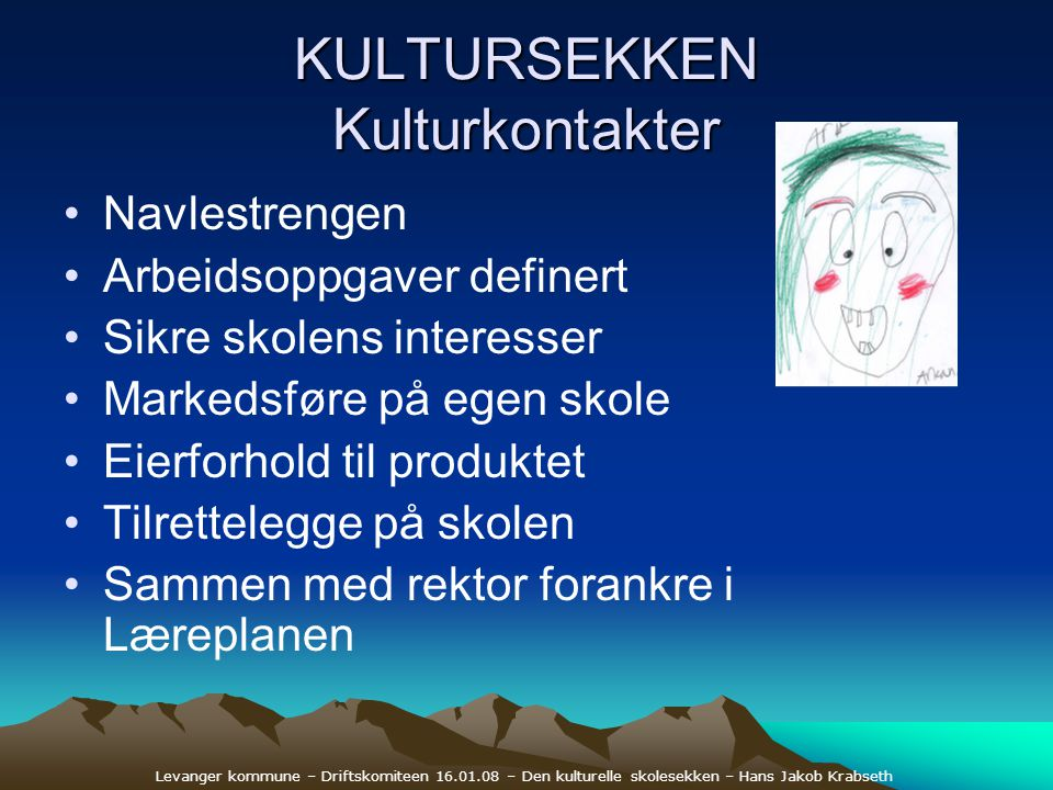 KULTURSEKKEN Kulturkontakter