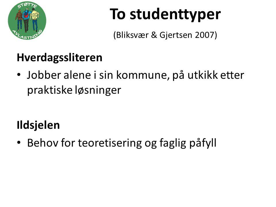 To studenttyper (Bliksvær & Gjertsen 2007)