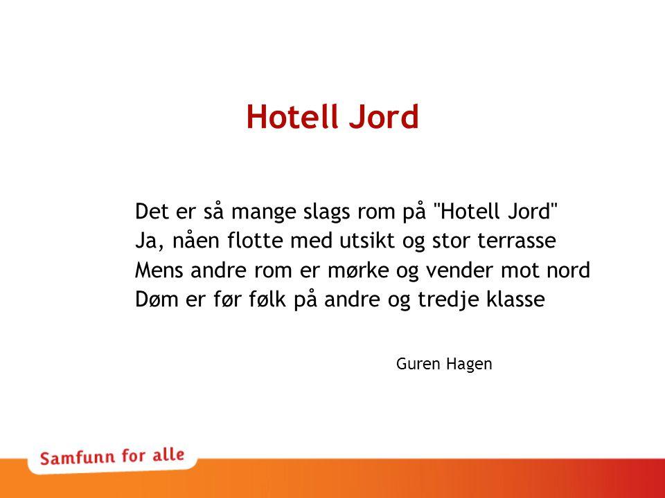 Hotell Jord Det er så mange slags rom på Hotell Jord