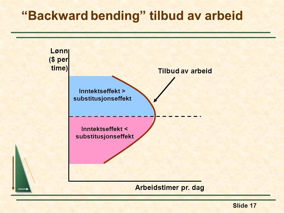 Backward bending tilbud av arbeid