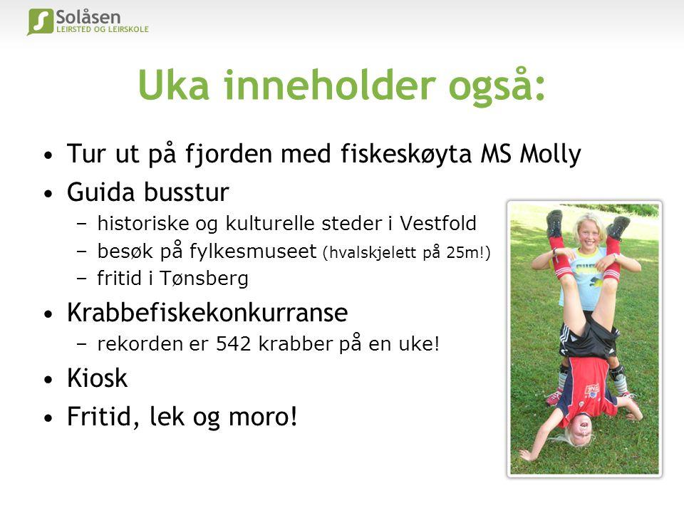 Uka inneholder også: Tur ut på fjorden med fiskeskøyta MS Molly