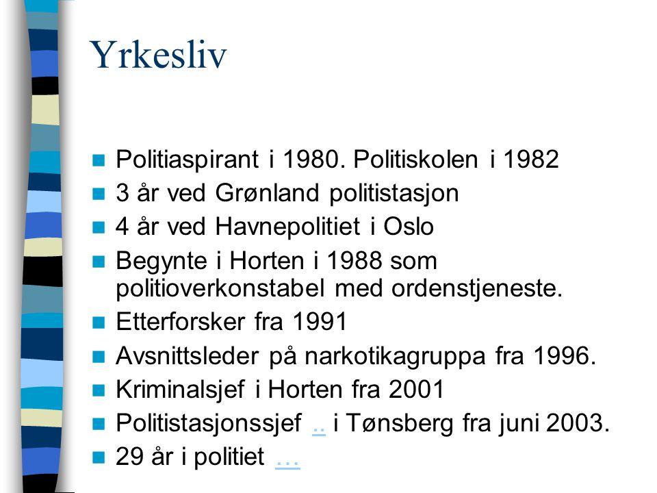 Yrkesliv Politiaspirant i 1980. Politiskolen i 1982