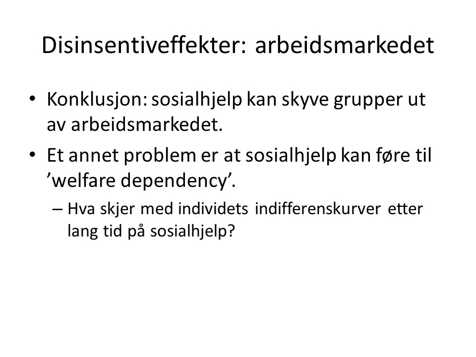 Disinsentiveffekter: arbeidsmarkedet