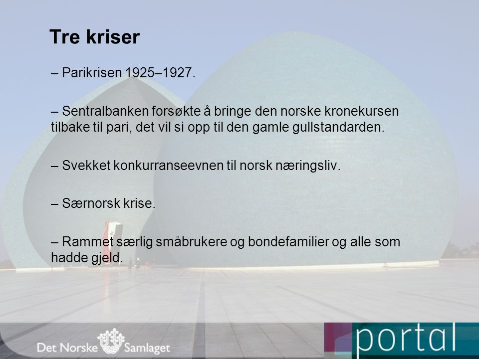 Tre kriser – Parikrisen 1925–1927.