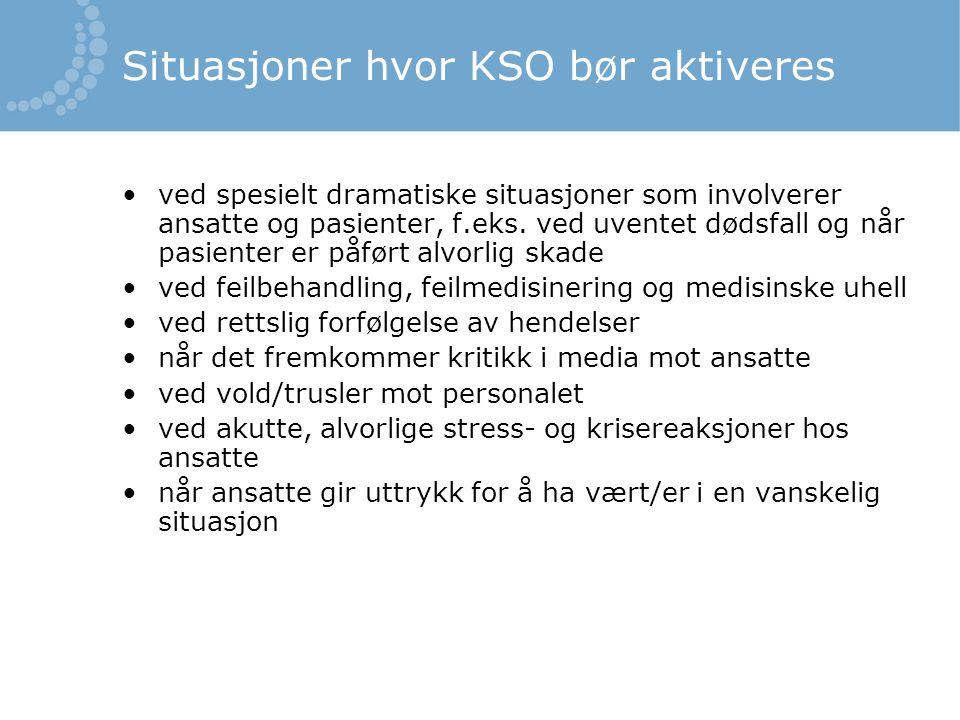 Situasjoner hvor KSO bør aktiveres