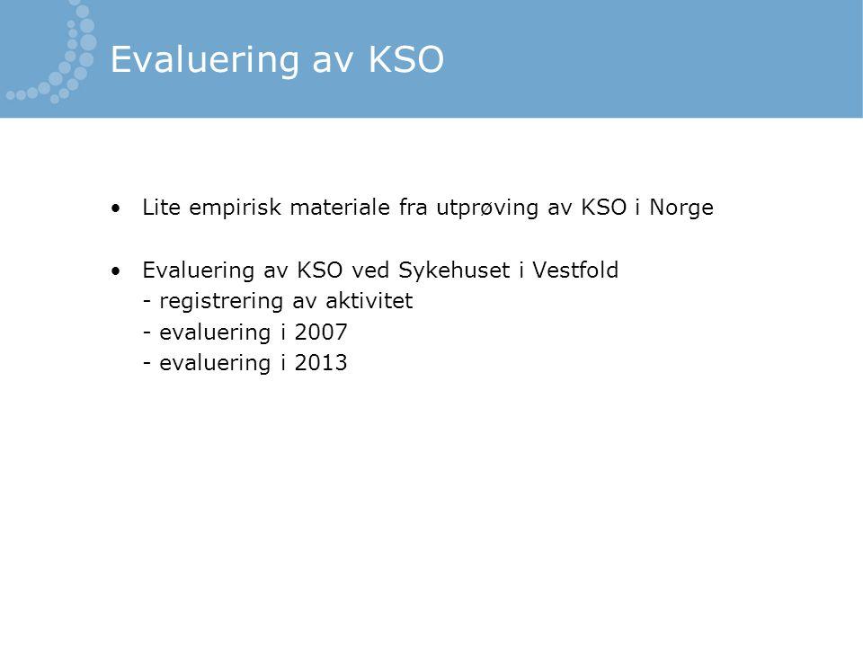 Evaluering av KSO Lite empirisk materiale fra utprøving av KSO i Norge