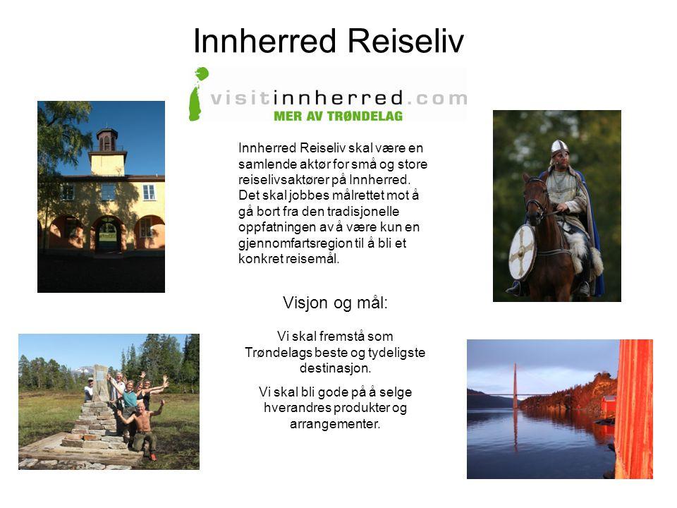 Innherred Reiseliv Visjon og mål:
