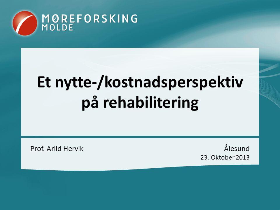 Et nytte-/kostnadsperspektiv på rehabilitering