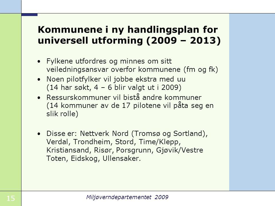 Kommunene i ny handlingsplan for universell utforming (2009 – 2013)