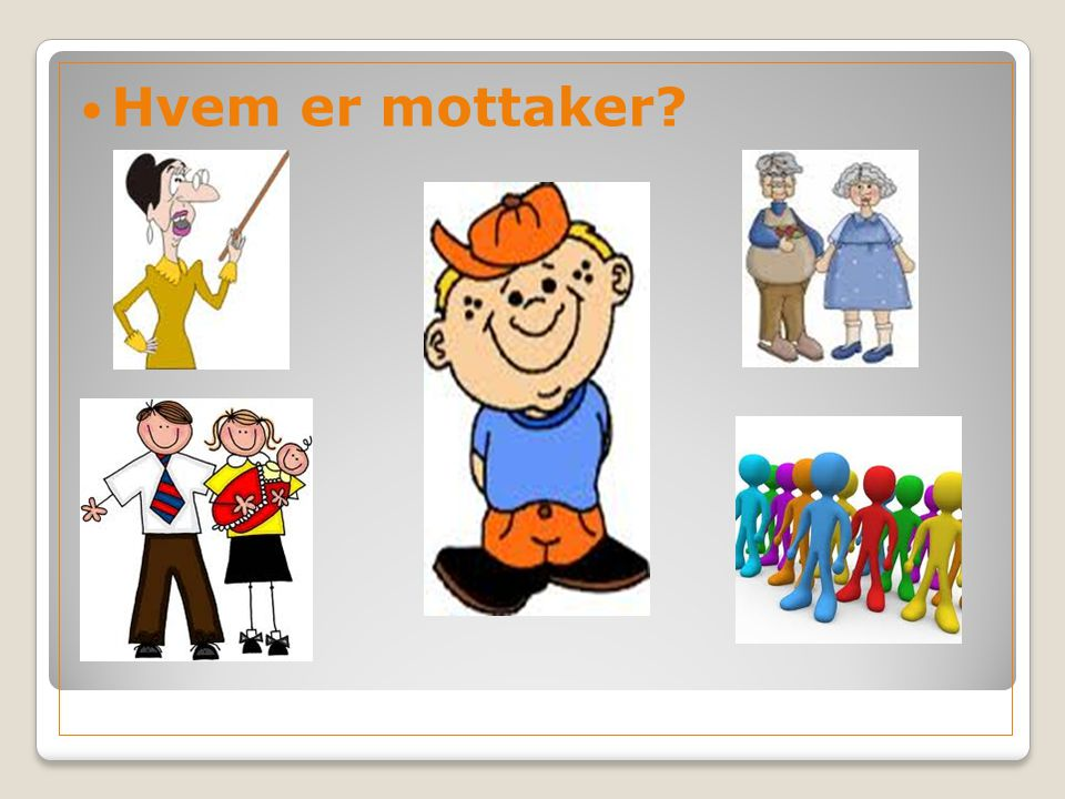 Hvem er mottaker