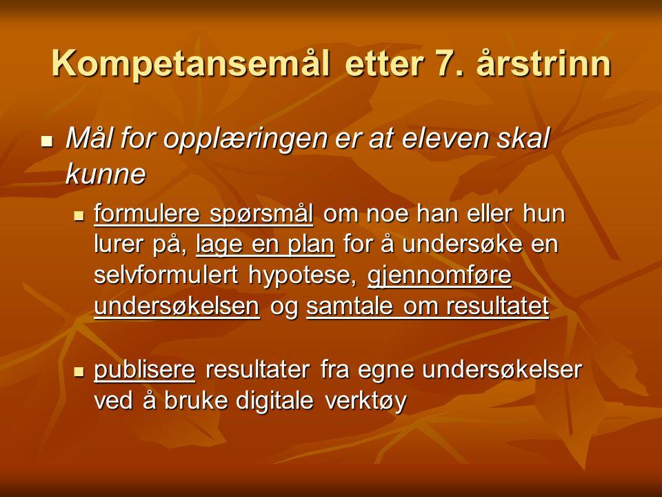 Kompetansemål etter 7. årstrinn