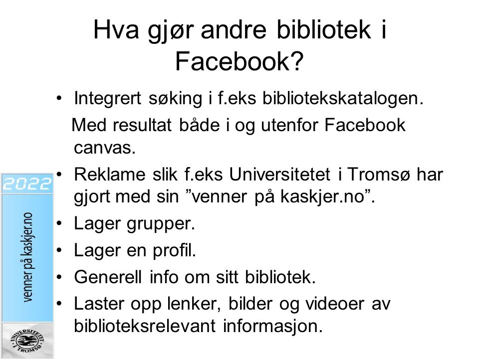 Hva gjør andre bibliotek i Facebook