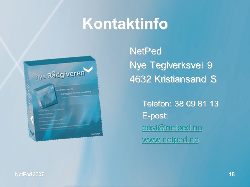 Kontaktinfo NetPed Nye Teglverksvei 9 4632 Kristiansand S
