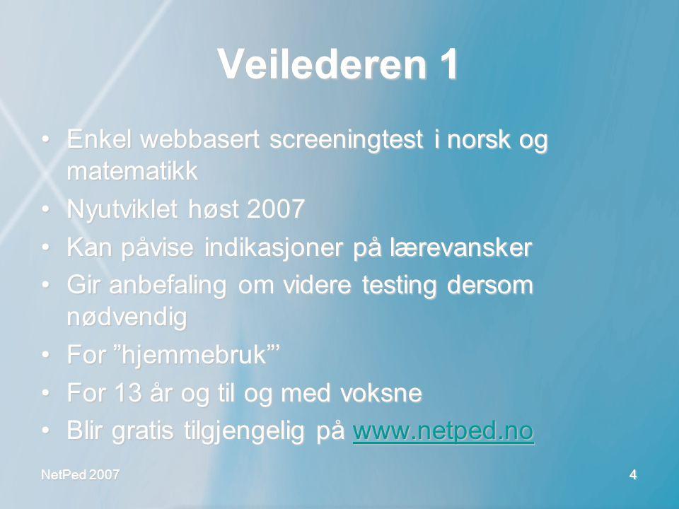 Veilederen 1 Enkel webbasert screeningtest i norsk og matematikk