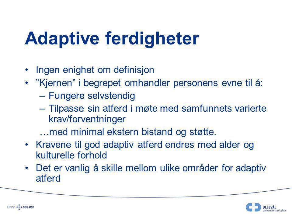Adaptive ferdigheter Ingen enighet om definisjon