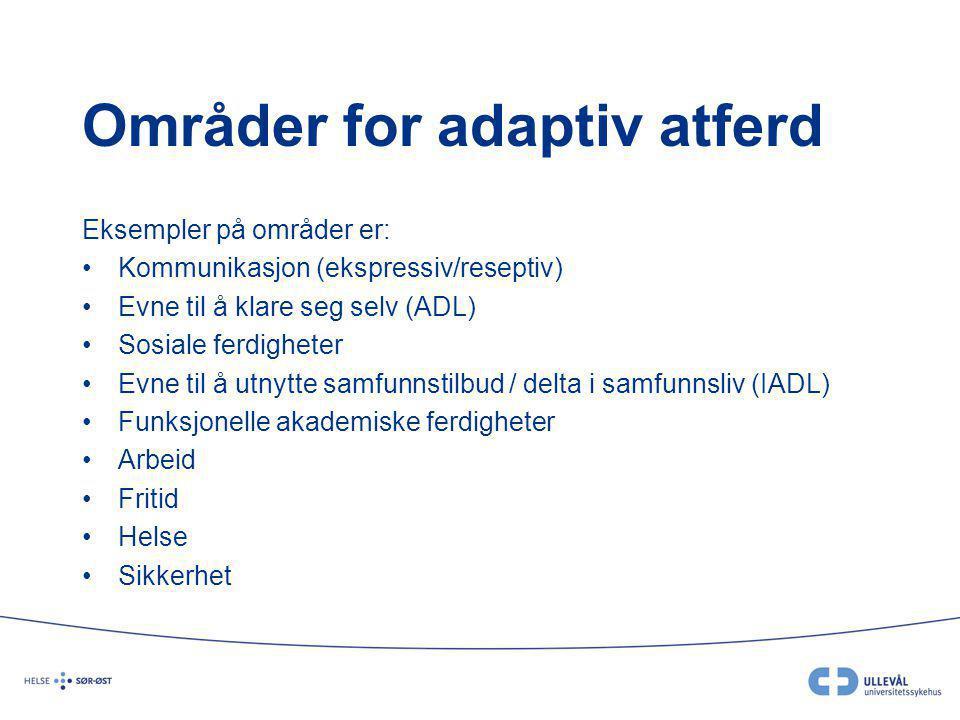 Områder for adaptiv atferd