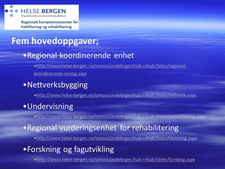 Fem hovedoppgaver; Regional koordinerende enhet Nettverksbygging