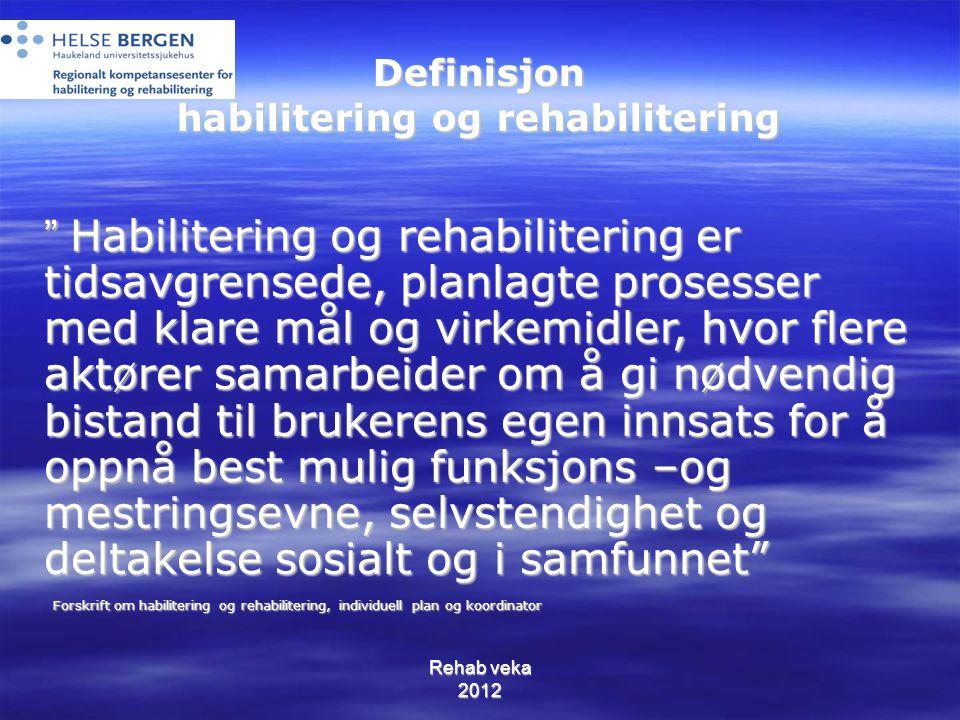 Definisjon habilitering og rehabilitering