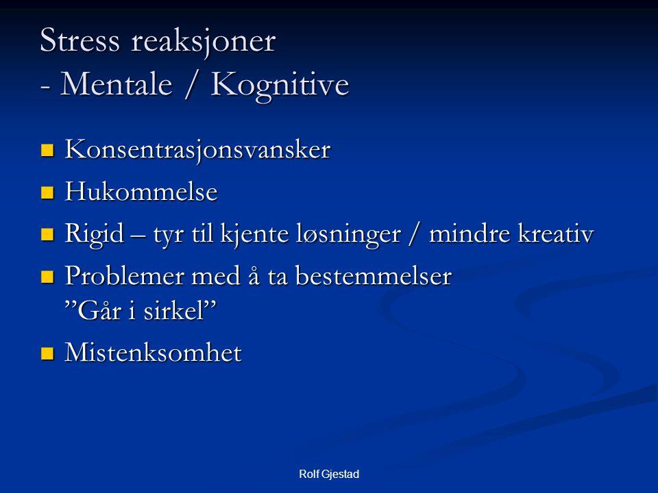 Stress reaksjoner - Mentale / Kognitive