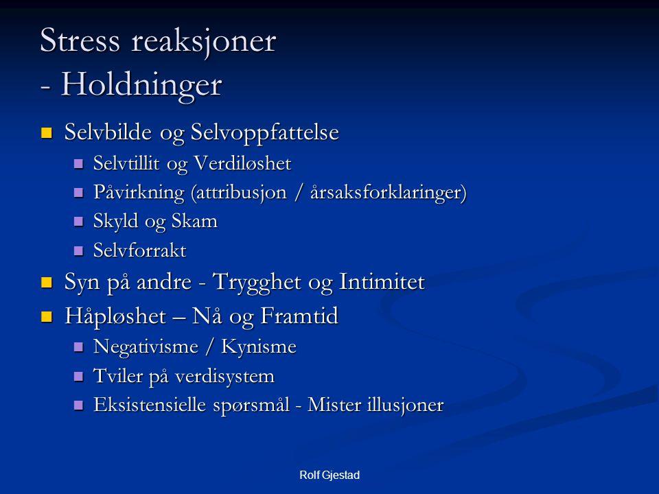 Stress reaksjoner - Holdninger