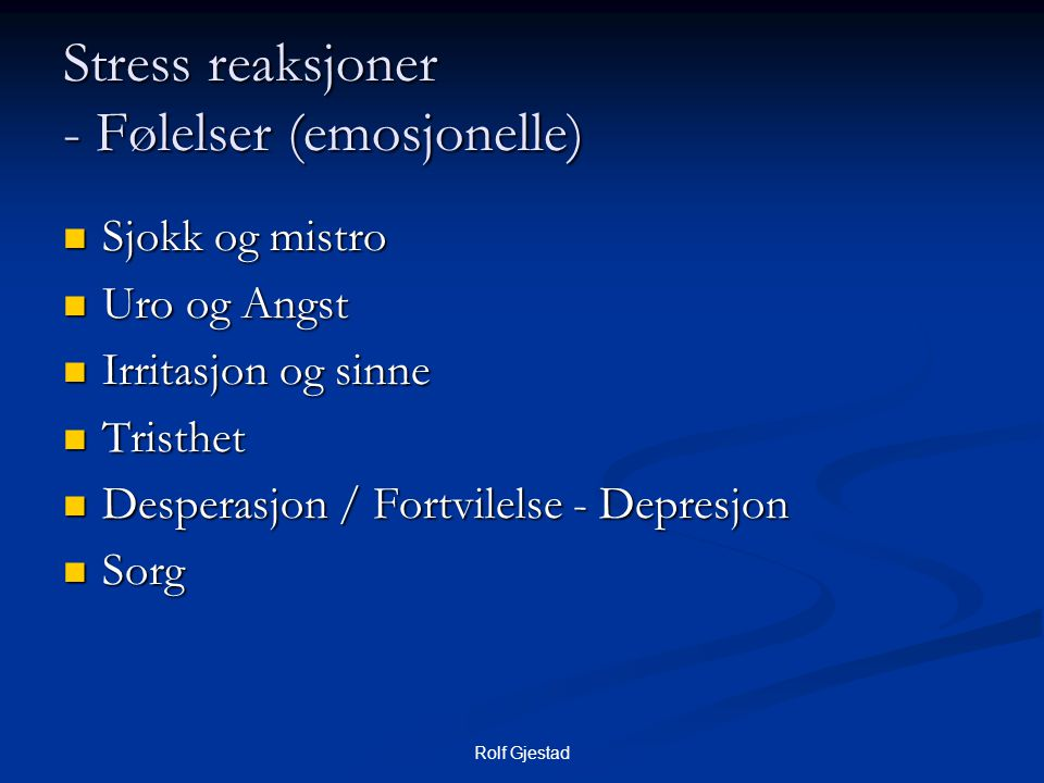 Stress reaksjoner - Følelser (emosjonelle)