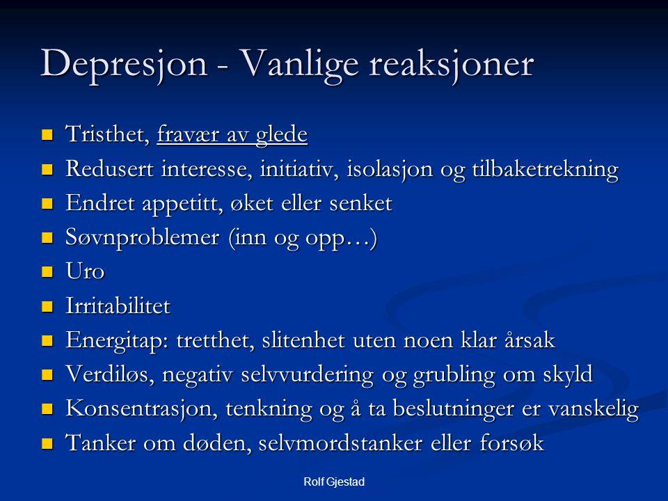 Depresjon - Vanlige reaksjoner