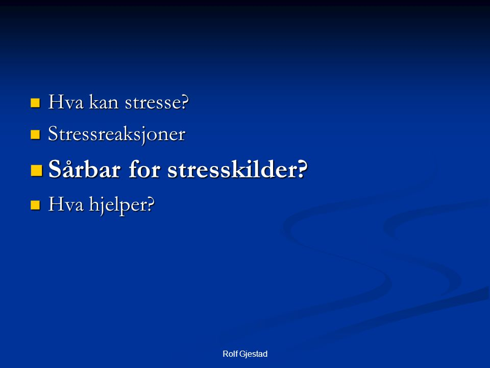 Sårbar for stresskilder