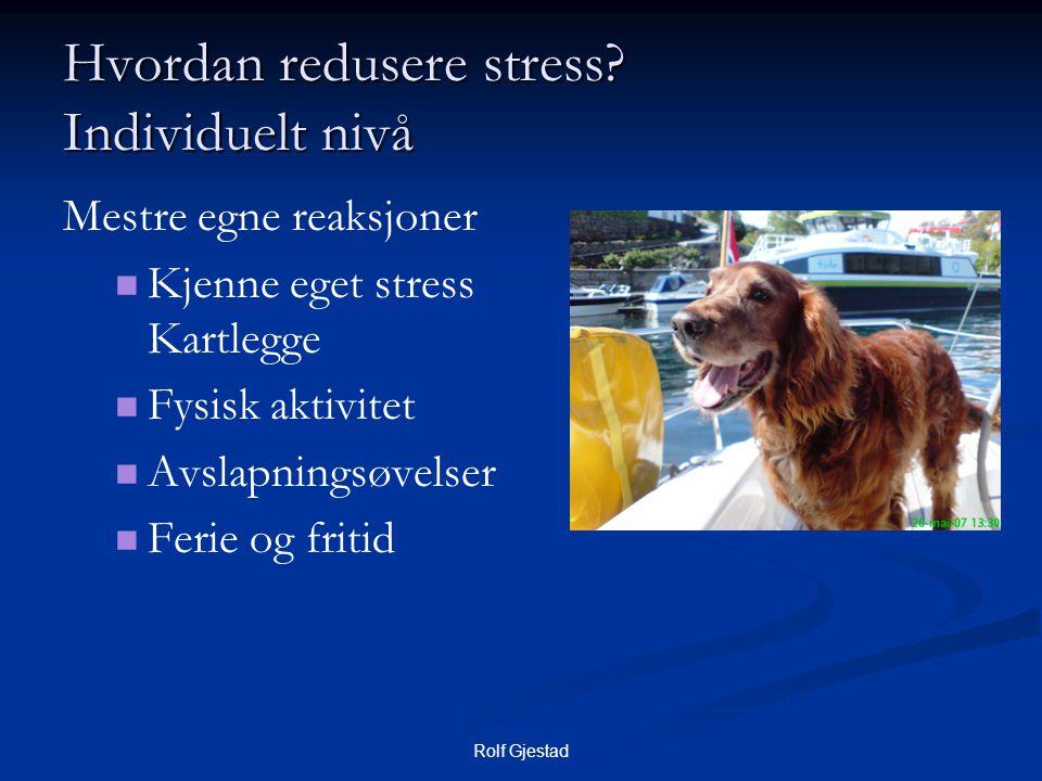 Hvordan redusere stress Individuelt nivå