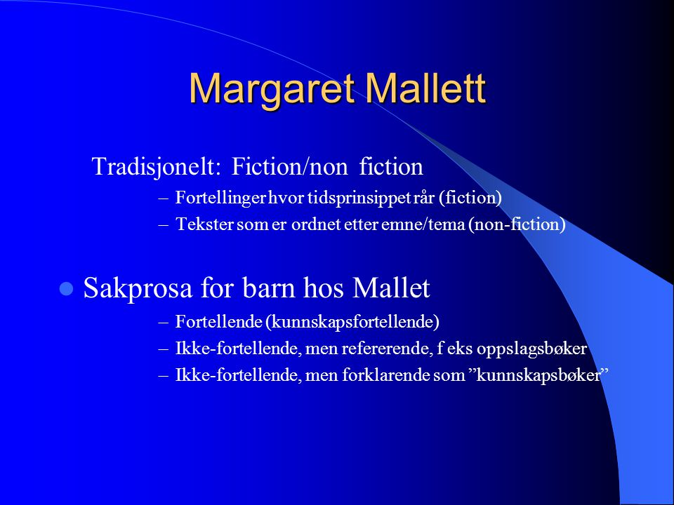 Margaret Mallett Sakprosa for barn hos Mallet