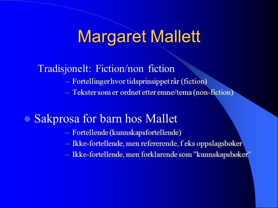 Margaret Mallett Sakprosa for barn hos Mallet