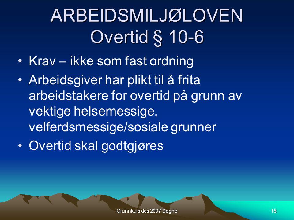 ARBEIDSMILJØLOVEN Overtid § 10-6