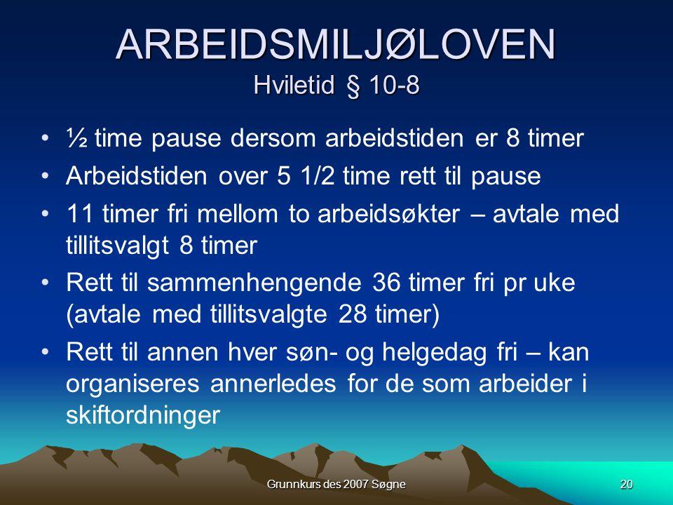 ARBEIDSMILJØLOVEN Hviletid § 10-8