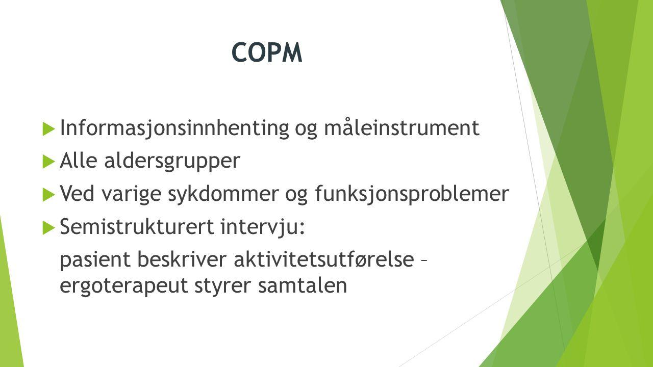 COPM Informasjonsinnhenting og måleinstrument Alle aldersgrupper