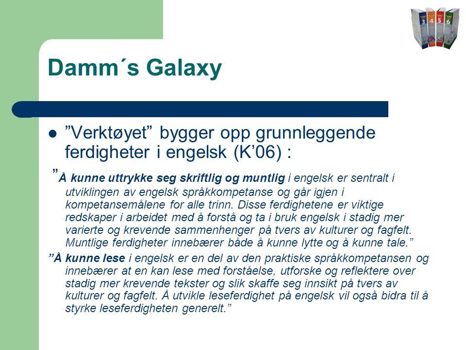 Damm´s Galaxy Verktøyet bygger opp grunnleggende ferdigheter i engelsk (K'06) :
