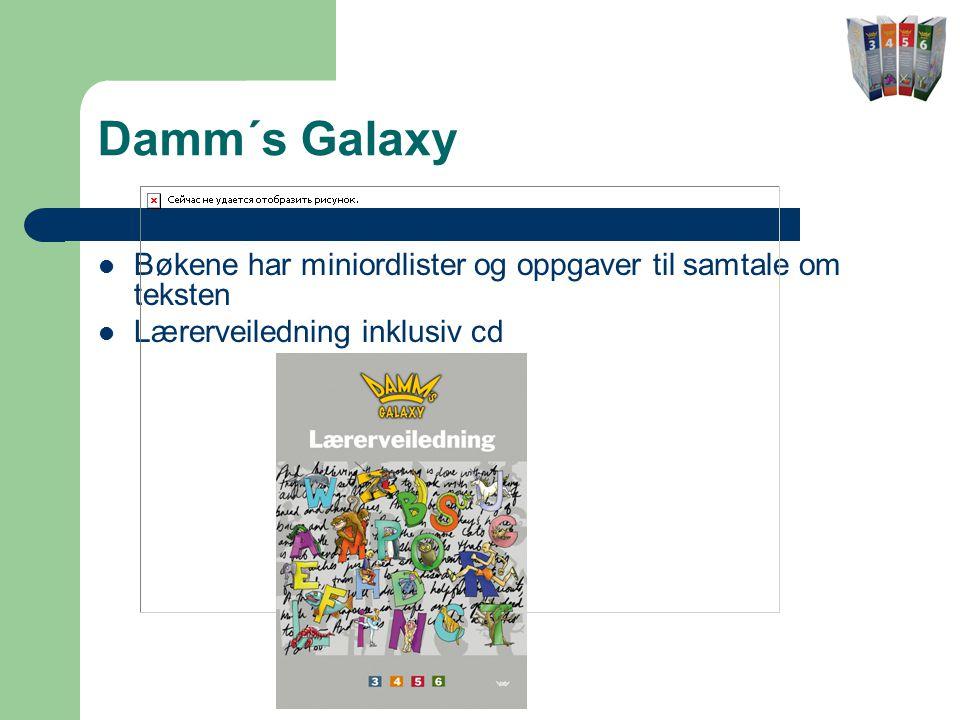 Damm´s Galaxy Bøkene har miniordlister og oppgaver til samtale om teksten.