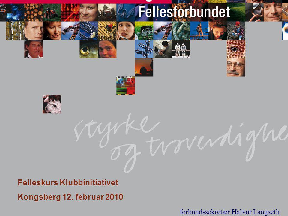 Felleskurs Klubbinitiativet Kongsberg 12. februar 2010