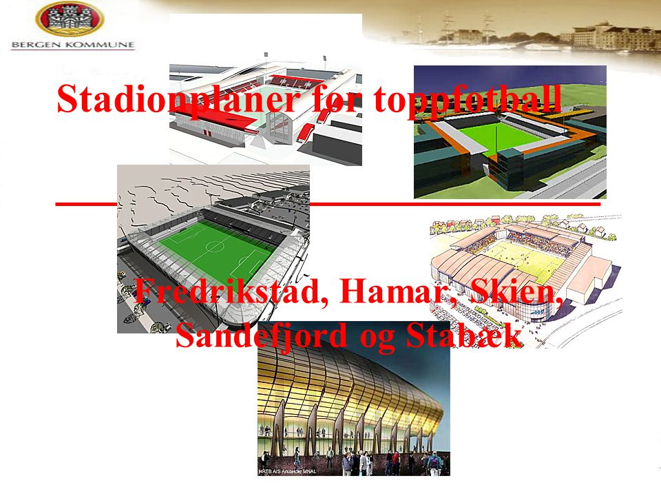 Stadionplaner for toppfotball