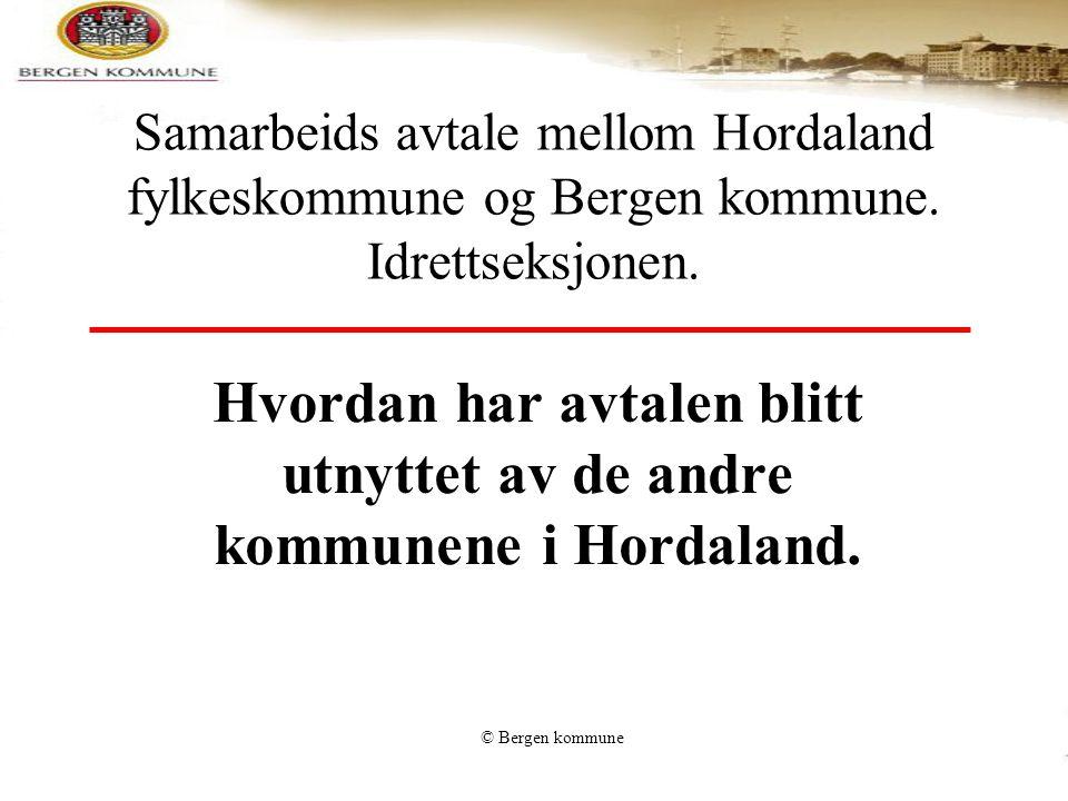 Hvordan har avtalen blitt utnyttet av de andre kommunene i Hordaland.