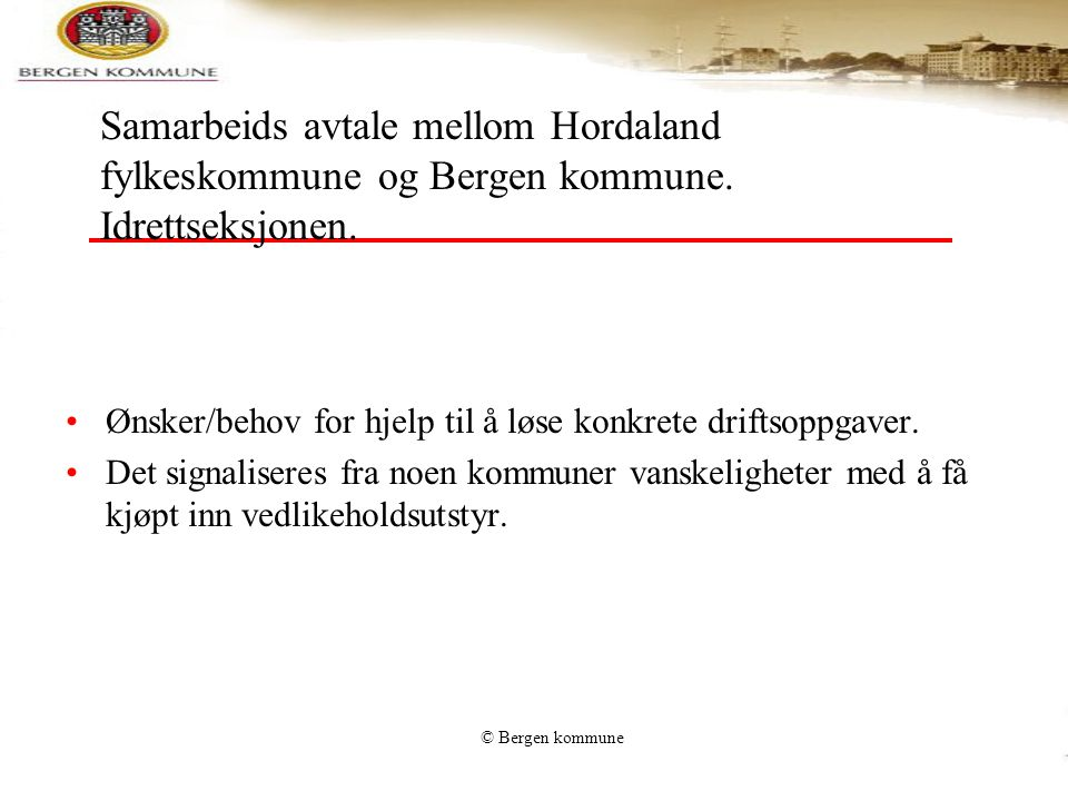 Samarbeids avtale mellom Hordaland fylkeskommune og Bergen kommune