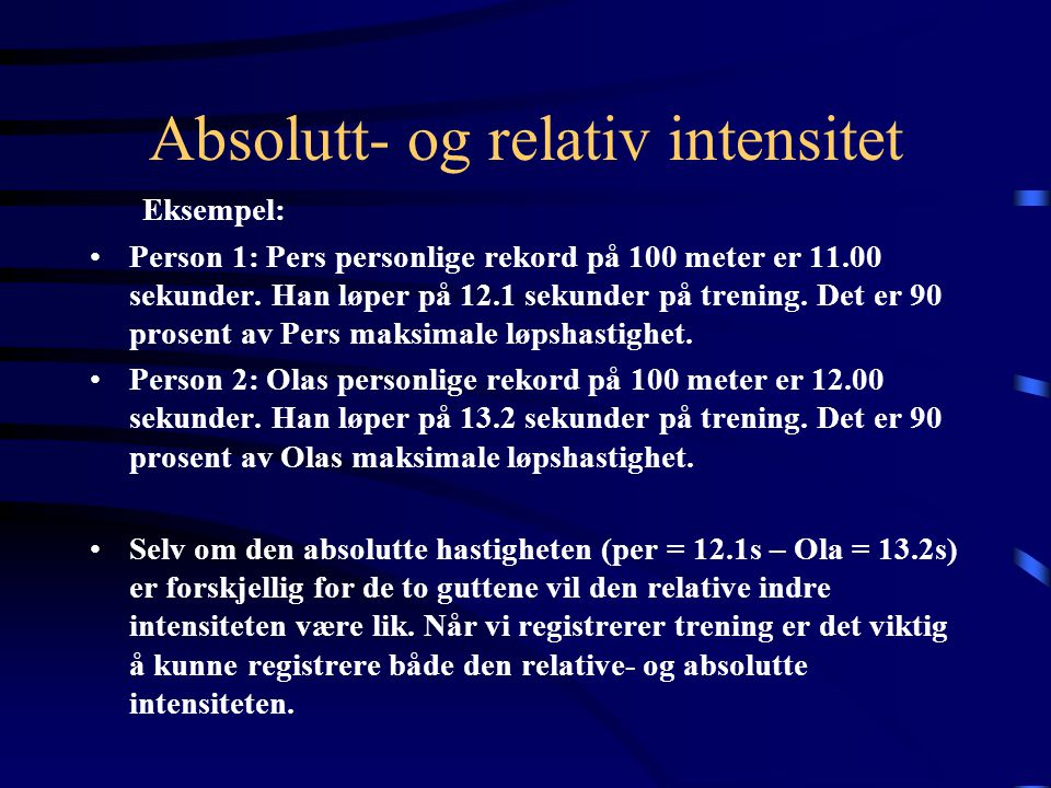 Absolutt- og relativ intensitet